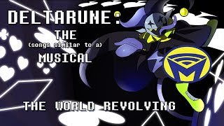 Deltarune the (not) Musical - JEVIL - THE WORLD REVOLVING (EPI…