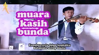 Muara Kasih Bunda _ Erie Suzan_ AKUSTIK BIOLA Terbaik with lyrics (Violin Cover by Abiel Accoustic)