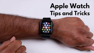 Top 20 Tips and Tricks for the Apple Watch
