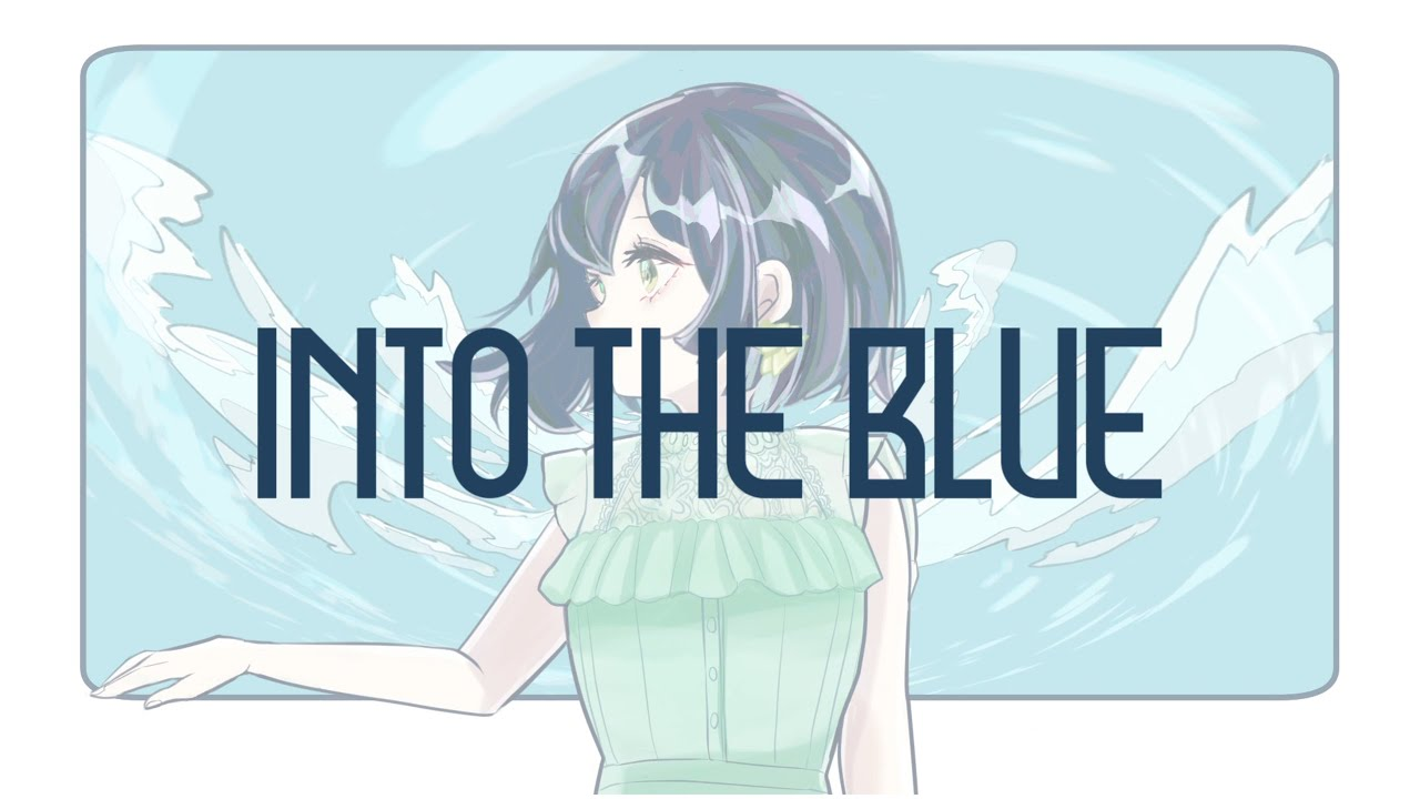 into the blue feat.鯨木