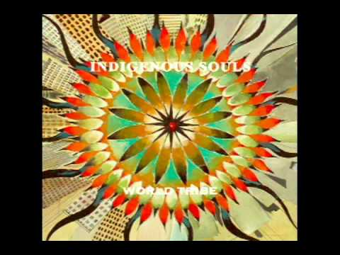 Indigenous Souls - Reaching For Center