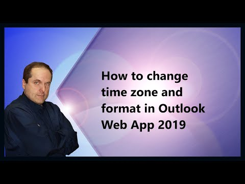 How to change time zone and format in Outlook Web App 2019