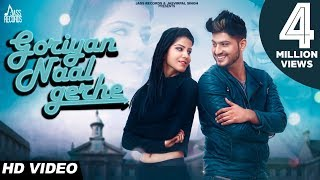 Goriyan Naal Gerhe (Official Video) | Gurnam Bhullar | Latest Punjabi Songs 2017 | Jass Records