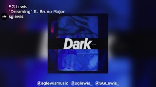 Watch Sg Lewis Dreaming feat Bruno Major video