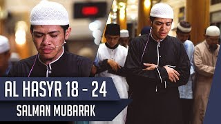 [4k] Imam Suara Merdu || Surat Al hasyr 18 - 24 || Salman Mubarak
