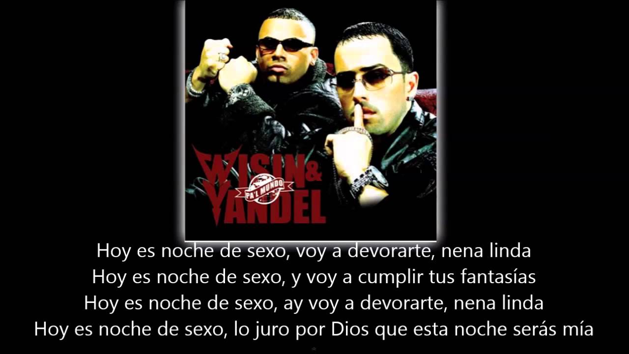 Wisin Y Yandel Ft Romeo Santos Noche De Sexo Lyric Letra Youtube