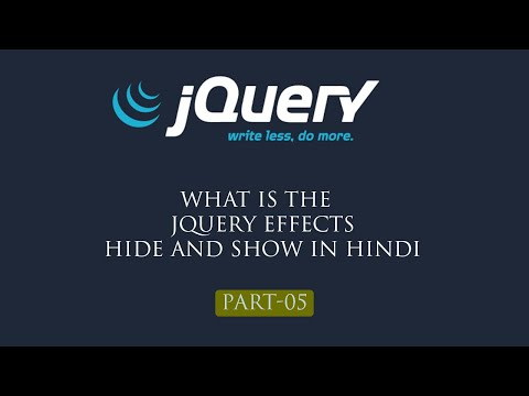 jQuery Tutorial in Hindi Part 5 jquery Effects Hide and Show thumbnail
