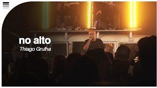 "Thiago Grulha - No Alto ""ao Vivo"" - Help Truck Indoor São Paulo"