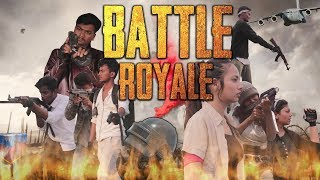 BATTLE ROYALE -  THE MOVIE || PUBG MOVIE || FT. VRITTI KHAWANI ||  THE ROUGH BOOK