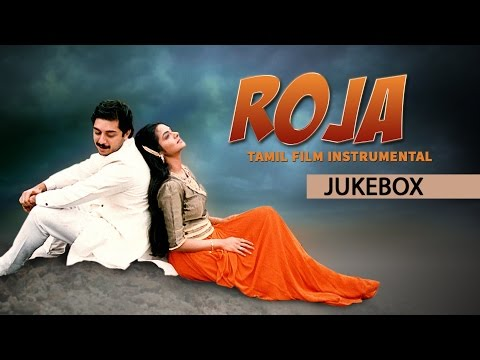 Roja Movie | Tamil Film Instrumental Jukebox | Arvindswamy, Madhubala