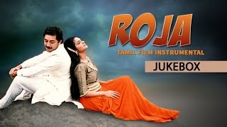 Roja Movie | Tamil Film Instrumental Jukebox | Arvindswamy, Madhubala