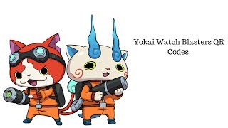 Yokai Watch Blasters QR Codes