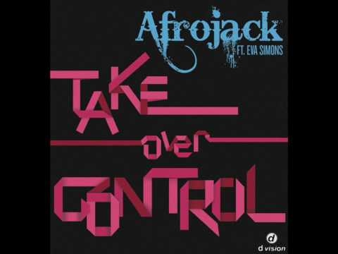 AFROJACK feat. Eva Simons - Take Over Control (Extended Vocal Mix Promo Video)