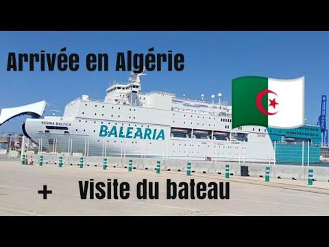 Arrivée En Algérie/+visite Du Bateau.../the Daouiaa