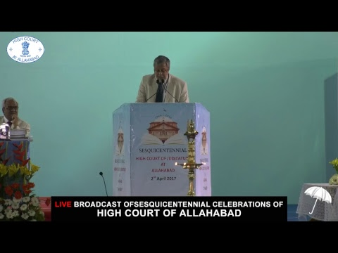 Sesquicentennial Celebrations of Hight Court of Allahabad   Part 4   2017
