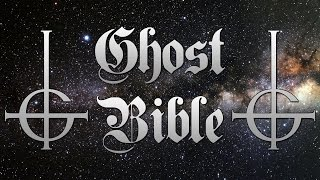 Ghost - Bible (Lyrics)