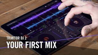 TRAKTOR DJ 2: Your First Mix   Native Instruments