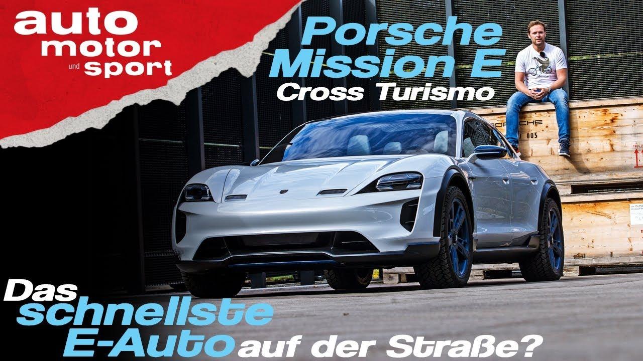 Ist der Porsche Mission E Cross Turismo das schnellste E-Auto? -Bloch erklärt #48|auto motor & s