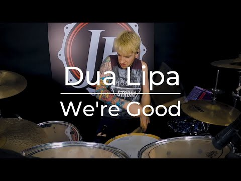 Dua Lipa - We're Good ( Drum Cover ) JF Nolet