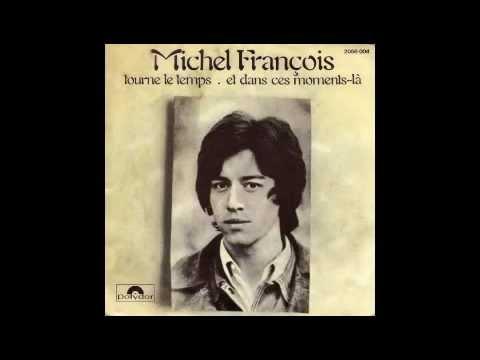 Michel François - Tourne le temps (1970)