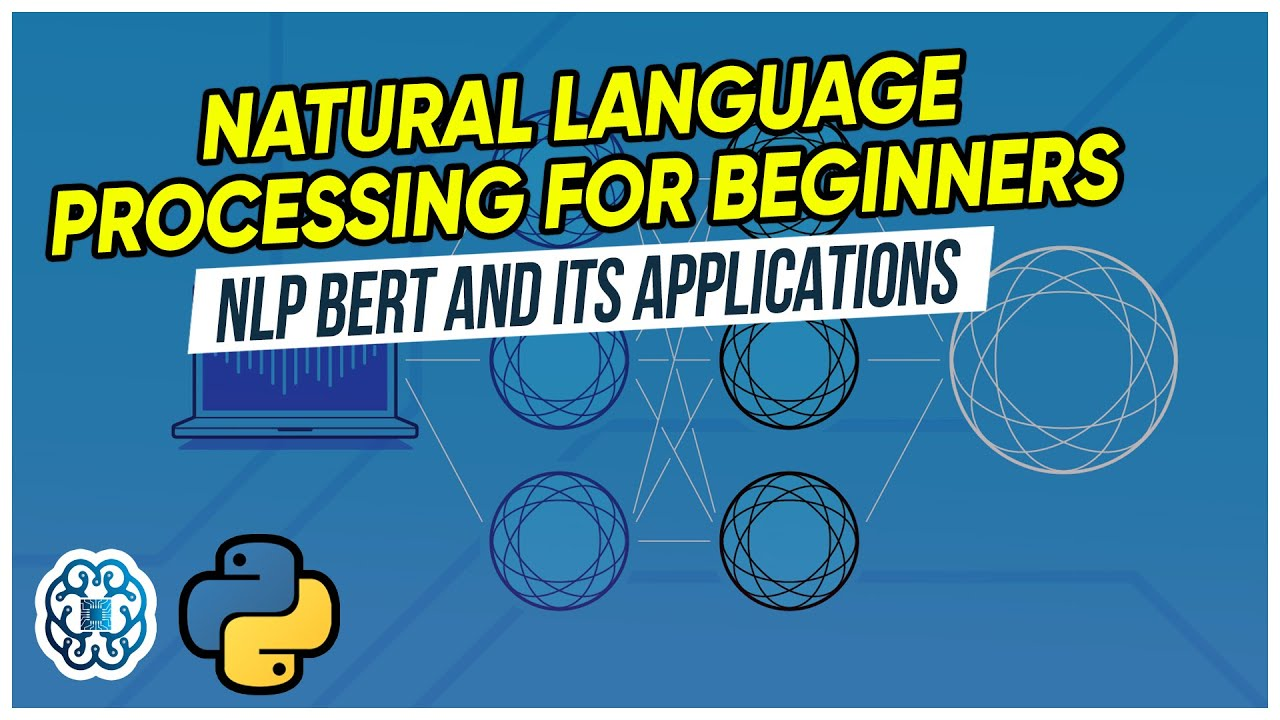 Natural Language Processing Explained for Beginners- BERT and its Applications