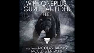 Guri feat. Eider, Wiki, Oneplus - Feel (Original Mix)