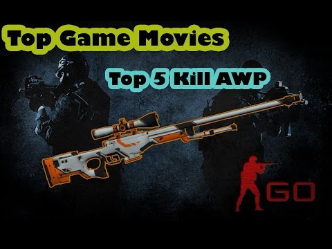 Top 5 kill AWP champions CS GO