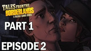 Tales From the Borderlands Episode 2 Atlas Mugged Part 1 - Let