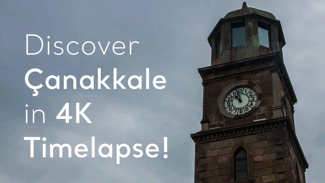 Go Turkey - Discover Çanakkale in 4K Timelapse!