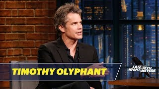 Timothy Olyphant Thinks Seth