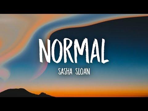 Sasha Sloan - Normal (Lyrics)