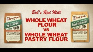 Whole Wheat Flour vs Whole Wheat Pastry Flour  Bobs Red Mill Natural Foods
