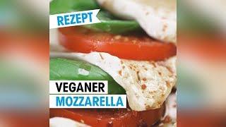 Veganer Mozzarella zum Selbermachen 🌱 Rezept