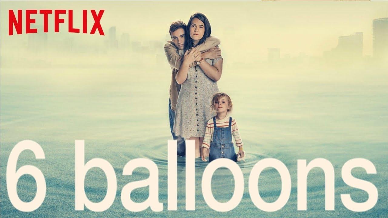 6 Balloons Preview Trailer German Deutsch April 2018 Des Netflix Original Films