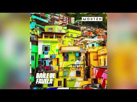 Morten - Baíle De Favela (Official Audio)