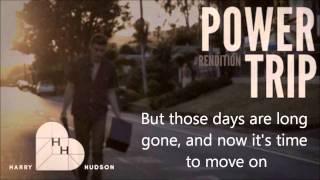 Harry Hudson - Power Trip (Rendition) Lyric Video