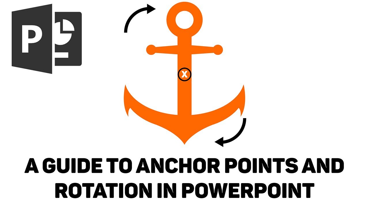 Powerpoint Tutorial A Guide To Anchor Points And Rotation Youtube