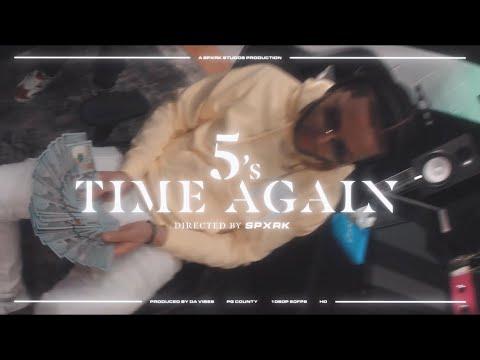 Download 5's - Time Again (Official Music Video) DIR. SPXRK