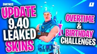 'NOUVEAU' ALL LEAKED FORTNITE SKINS UPDATE 9.40 - Fortnite Leaked Overtime - Défis d'anniversaire