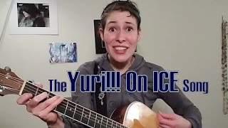 The much requested Yuri!!! On Ice Song Let me know what you think!