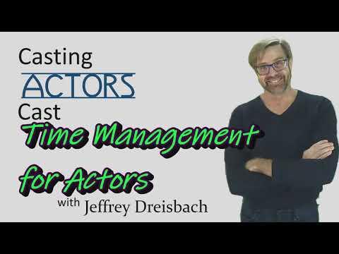 #128 Time Management for Actors