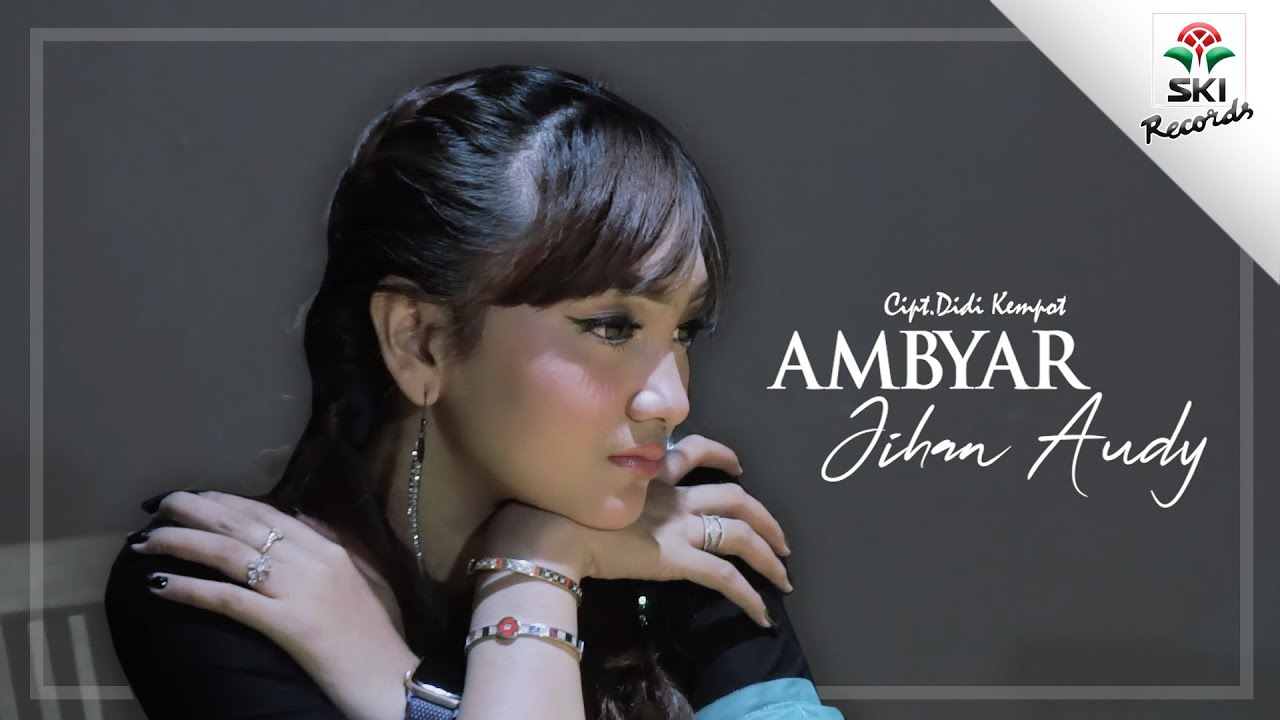 Jihan Audy Ambyar Official Music Video Youtube