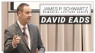 James P. Schwartz Lecture Series: David Eads