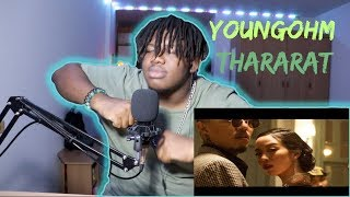 YOUNGOHM - ธารารัตน์ (Thararat) | Reaction by The Black Kid(Thai Rap song)