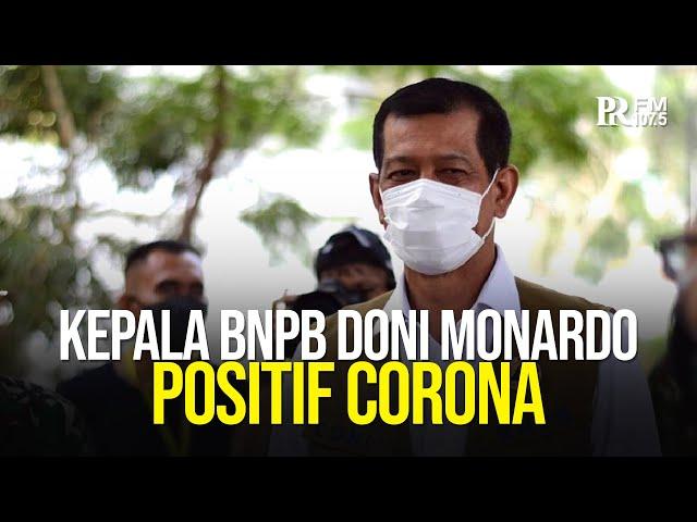 Kepala BNPB Doni Monardo Positif Corona