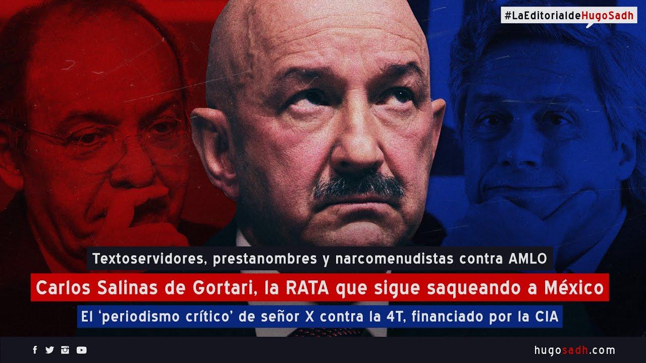 Salinas de Gortari, la 'RATA' que sigue saqueando a México #LaEditorialDeHugoSadh