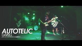 Autotelic - Gising (Live at Upperhouse BGC)