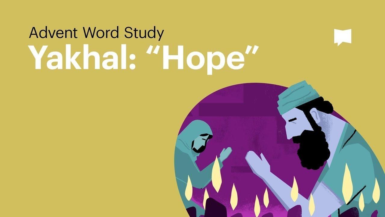 Word Study: Yakhal -