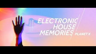 PLANET X Pres. Electronic House Memories 140 Part 2 [Oldschool House] (guest Peter Hook) 16.05.2019