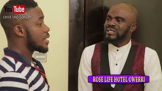 Chief Imo Room Service boy (Okwu na Uka) episode 20 - Chief Imo Comedy